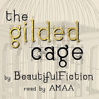 The Gilded Cage Podfic 26 of 31.mp3