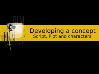 Developing a concept.ppt