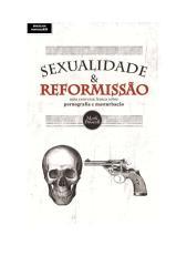 Sexualidade e Reformissão - Mark Driscoll.pdf