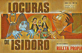 LOCURAS DE ISIDORO Nº15 (Sep.1969) RULETA PROPIA.cbz